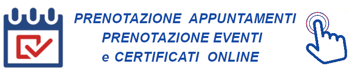 Prenotazione Appuntamenti e Certificati Online