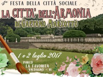 """4^ festa della Città Sociale """"La Città dell'Armonia di Gaetano Marzotto"""""""