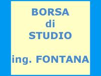 Borsa di studio Ing. P. Fontana 2016/2017